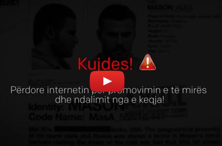Kujdes! Përdore internetin për promovimin e të mires dhe ndalimit nga e keqja!