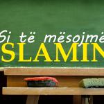 Si të mësojmë Islamin 3